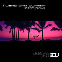 I Want The Summer